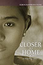 Closer to Home (1995) Poster