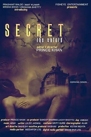 Secret the Unfold movie, song and  lyrics