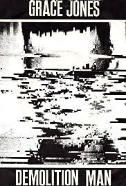 Grace Jones: Demolition Man Poster