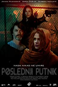 Goran Susljik, Sloboda Micalovic, and Jovana Milovanovic in Poslednji putnik (2019)