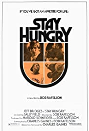 Stay Hungry (1976) Poster - Movie Forum, Cast, Reviews