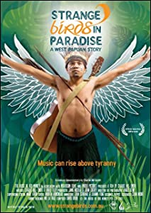 Best media streamer for downloaded movies Strange Birds in Paradise: A West Papuan Story Australia [1280x720p]