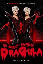 The Boulet Brothers' DRAGULA: Search for the World's First Drag Supermonster