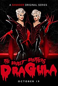 The Boulet Brothers' DRAGULA: Search for the World's First Drag Supermonster (2016)