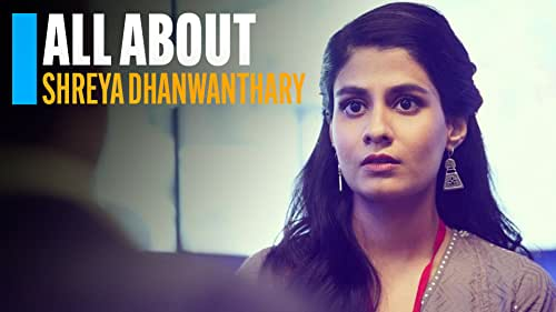 All About Shreya Dhanwanthary