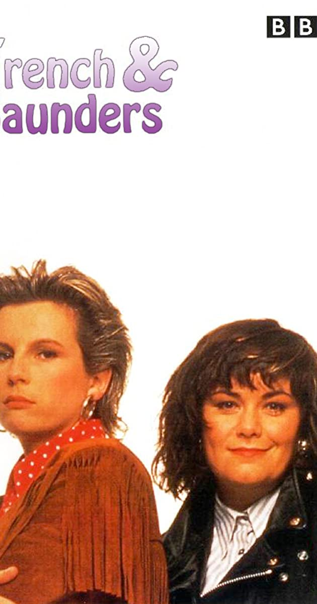 French And Saunders Tv Series 1987 Imdb