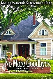 No More Goodbyes Poster