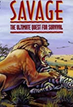 Savage: The Ultimate Quest for Survival