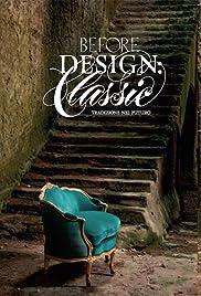 Before Design: Classic