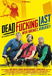 Dead Fucking Last Poster