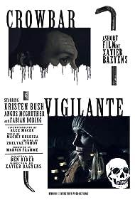 Crowbar Vigilante (2017)