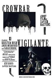 Crowbar Vigilante Poster