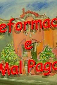 Reformado e Mal Pago (1996)