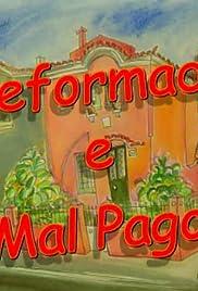 Reformado e Mal Pago Poster