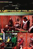 A Matter of Trust - a Star Trek fan production