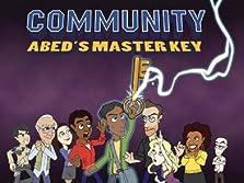 Community: Abed's Master Key (2012 TV Short)