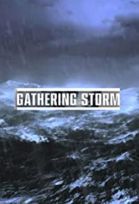 Primary photo for Gathering Storm