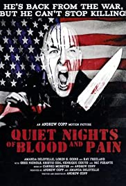 Quiet Nights of Blood and Pain Poster