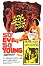 So Evil, So Young (1961) Poster
