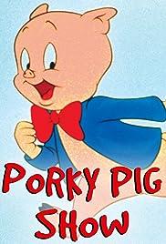 The Porky Pig Show Poster - TV Show Forum, Cast, Reviews