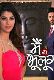 Image result for main naa bhoolungi tv3