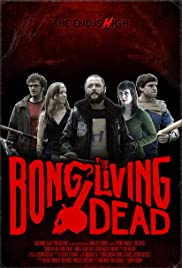 Bong of the Living Dead Poster