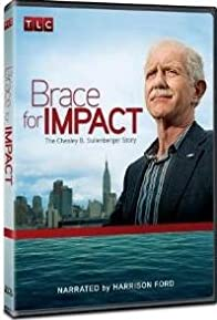 Primary photo for Brace for Impact: The Chesley B. Sullenberger Story