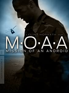 Watch date movie for free M.O.A.A: Mission of an Android [flv]