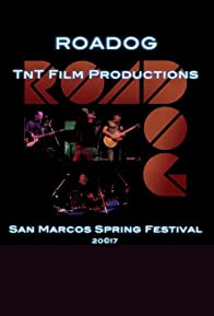 Primary photo for Roadog Live in Concert: San Marcos