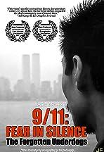 9/11 Fear in Silence: The Forgotten Underdogs