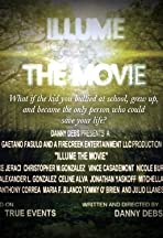 Illume the Movie