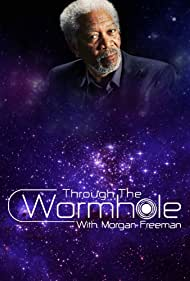 Morgan Freeman in Through the Wormhole (2010)