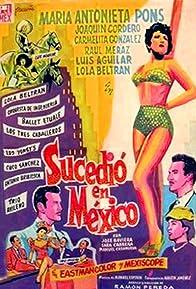 Primary photo for Sucedió en México
