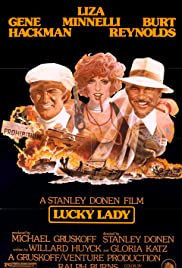 Lucky Lady (1975) Poster - Movie Forum, Cast, Reviews