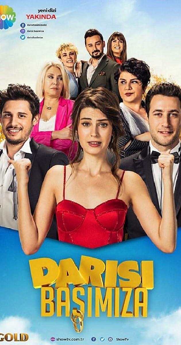 Darisi Basimiza (TV Series 2018) - IMDb