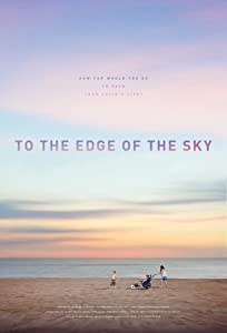 Watch online movie websites To the Edge of the Sky by none [Ultra]