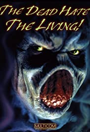 The Dead Hate the Living! Poster