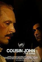 Cousin John - The Arrival