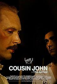 Cousin John - The Arrival Poster