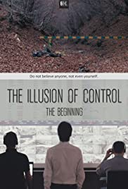 The Illusion of Control: The Beginning Poster