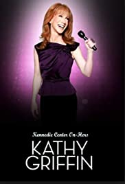 Kathy Griffin: Kennedie Center On-Hers Poster