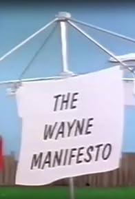 Primary photo for The Wayne Manifesto