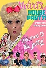 Velvet's House Party