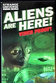 Primary photo for Strange Universe: Aliens Are Here!