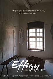 Effigie - Das Gift und die Stadt Poster