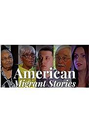 American Migrant Stories
