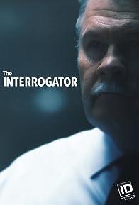 Primary photo for The Interrogator