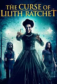 Dionnae Maree Ford, Crissy Kolarik, and Layla Cushman in The Curse of Lilith Ratchet (2018)