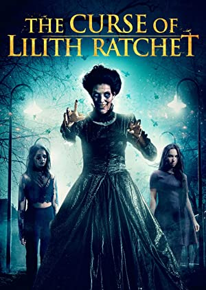 Watch The Curse of Lilith Ratchet Free Online