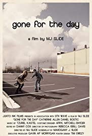 Gone for the Day Poster
